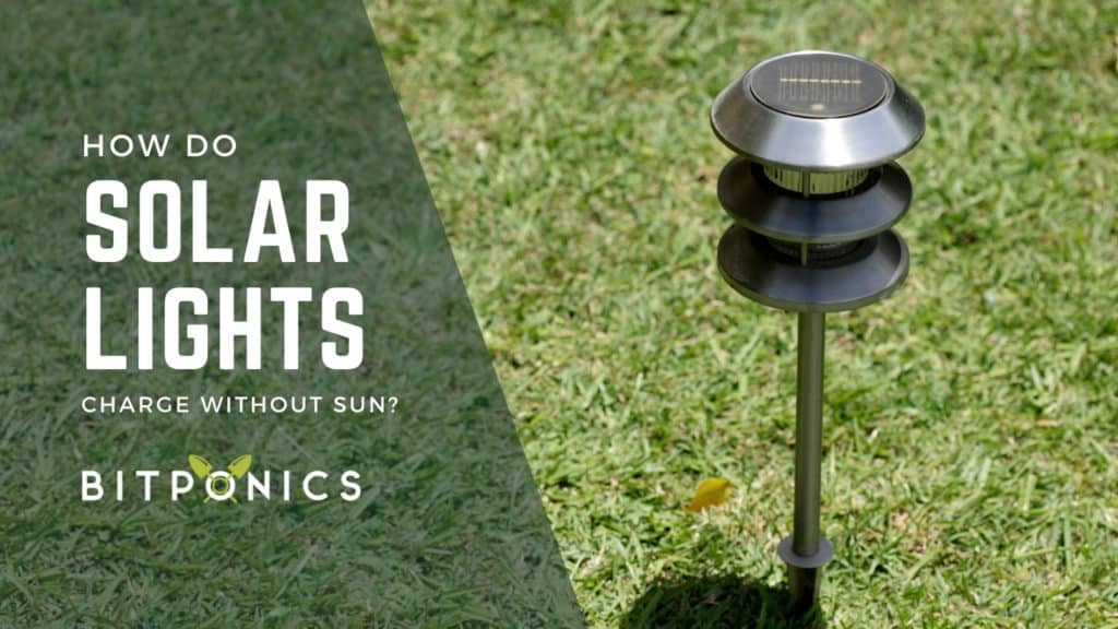 How Do Solar Lights Charge Without Sun?