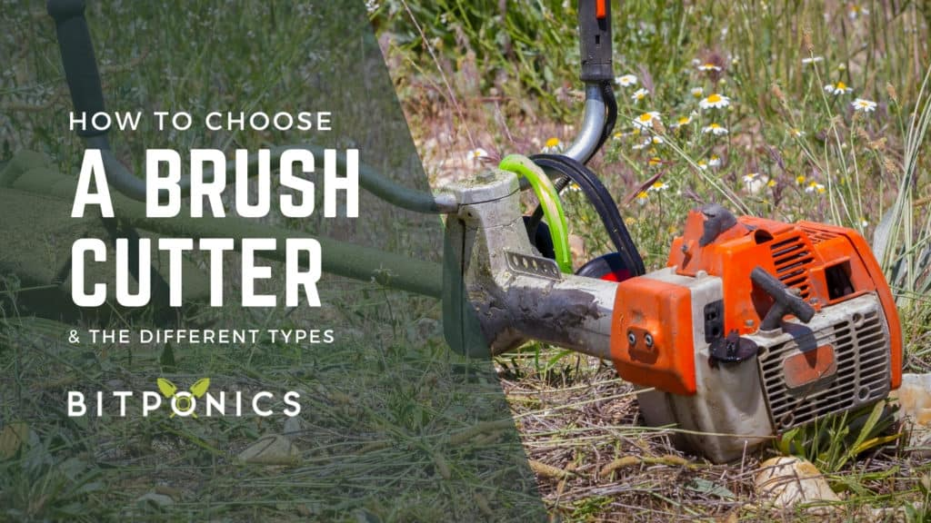 How to choose the best brush cutter.