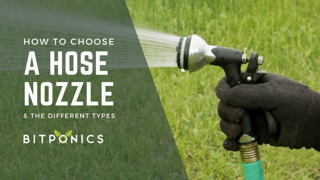 How to choose the best garden hose nozzle.