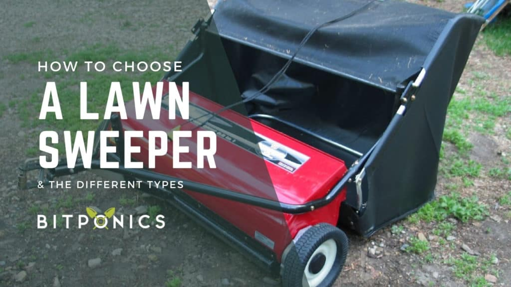 How to choose the best lawn sweeper.