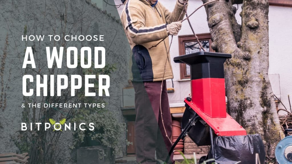 How to choose the best wood chipper.